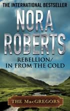 Rebellion & In From the Cold ebook by