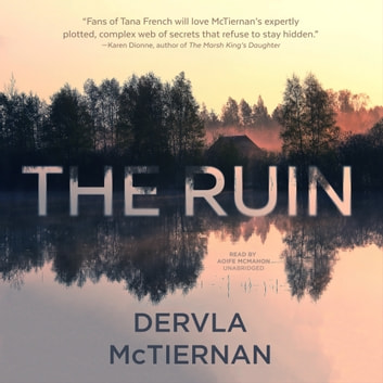 The Ruin audiobook by Dervla McTiernan
