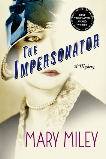 The Impersonator - A Mystery ebook by Mary Miley