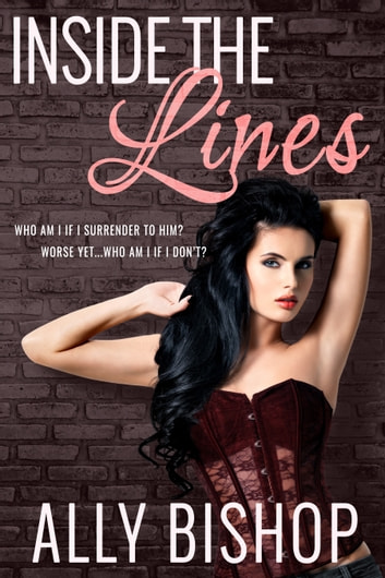 Inside the Lines - a contemporary erotic romance ebook by Ally Bishop
