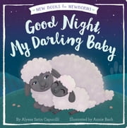 Good Night, My Darling Baby ebook by Alyssa Satin Capucilli,Annie Bach