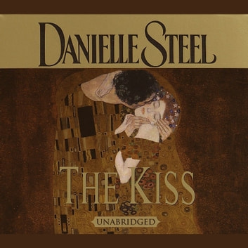 The Kiss audiobook by Danielle Steel