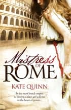 Mistress of Rome ebooks by Kate Quinn