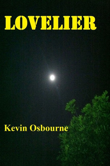 Lovelier ebook by Kevin Osbourne