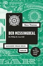 Der Messingdeal - Ein Philip-St.-Ives-Roman ebook by Ross Thomas, Wilm Elwenspoek, Jana Frey,...