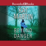 Beyond Danger audiobook by Kat Martin