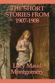 The Short Stories from 1907-1908