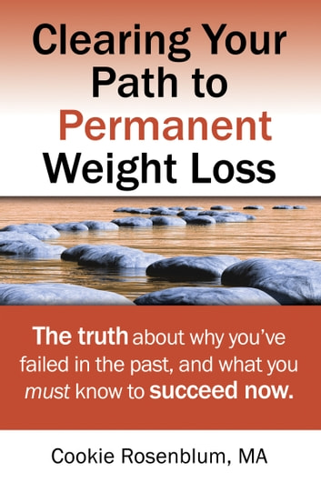 Clearing Your Path to Permanent Weight Loss ebook by Cookie Rosenblum