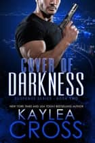 Cover of Darkness eBook by Kaylea Cross