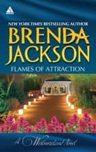 Flames Of Attraction/Quade's Babies/Tall, Dark...We ebook by BRENDA JACKSON