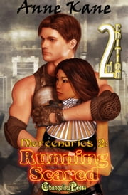 2nd Edition: Running Scared (Mercenaries 2) ebook by Anne Kane