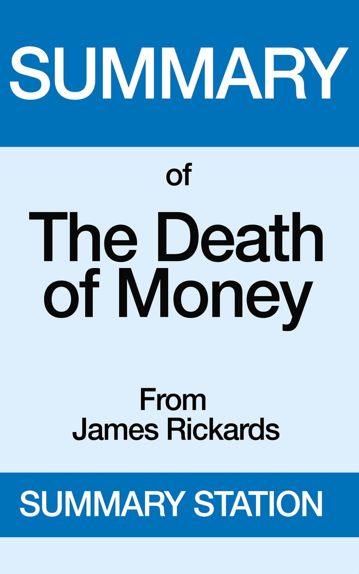 The Death of Money | Summary eBook by Summary Station - 9781370664535 |  Rakuten Kobo