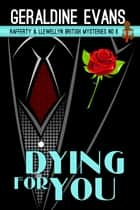 Dying For You ebook by Geraldine Evans