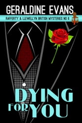 Dying For You - British Detective Series ebook by Geraldine Evans