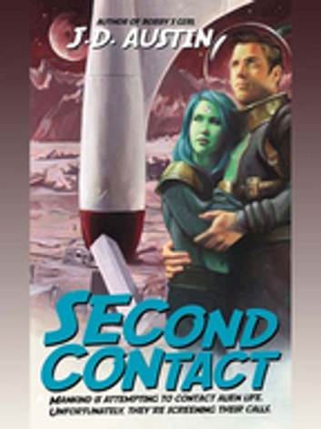 Second Contact ebook by J. D. Austin