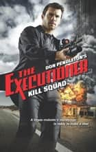 Kill Squad ebook by Don Pendleton