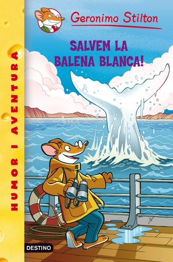 40- Salvem la balena blanca! ebook by Geronimo Stilton
