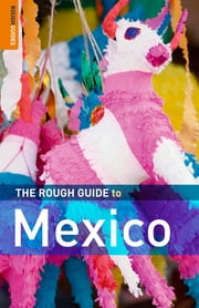 The Rough Guide to Mexico ebook by Daniel Jacobs,John Fisher