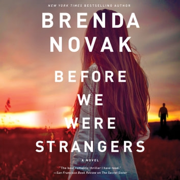 Before We Were Strangers audiobook by Brenda Novak
