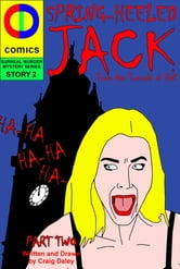 Spring Heeled Jack: The Conclusion ebook by Craig Daley
