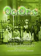 Octopus ebook by Michael Gallagher