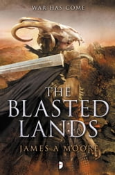 The Blasted Lands - Seven Forges, Book II ebook by James A. Moore