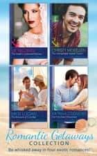 Romantic Getaways Collection (Mills & Boon e-Book Collections) (Romantic Getaways) eBook by Christy McKellen, Liz Fielding, Nikki Logan,...
