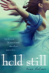 Hold Still ebook by Nina LaCour