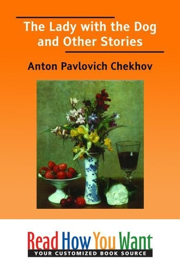 The Lady With The Dog And Other Stories ebook by Chekhov Anton Pavlovich