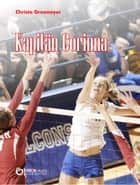 Kapitän Corinna ebook by Christa Grasmeyer