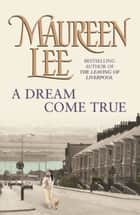 A Dream Come True 電子書 by Maureen Lee