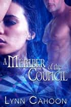 A Member of the Council ebook by Lynn Cahoon