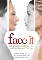 Face It ebook by Vivian Diller