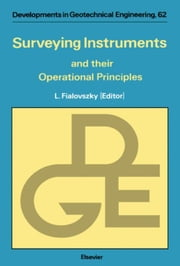 Surveying Instruments and their Operational Principles ebook by Fialovszky, L.