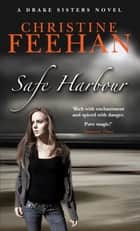 Safe Harbour - Number 5 in series ebook by Christine Feehan