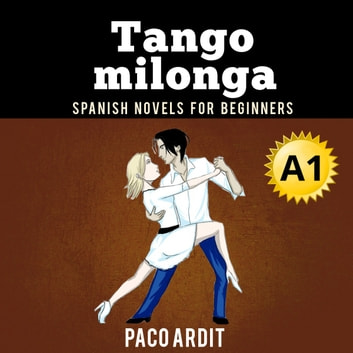 Tango milonga audiobook by Paco Ardit