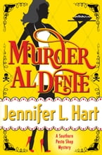 Murder Al Dente, Southern Pasta Shop Mysteries book #1