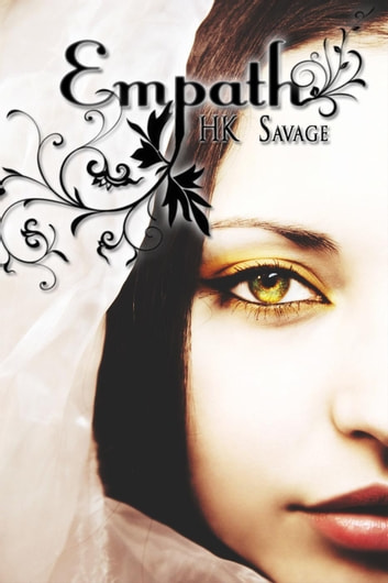 Empath - The Empath Trilogy, #1 ebook by HK Savage