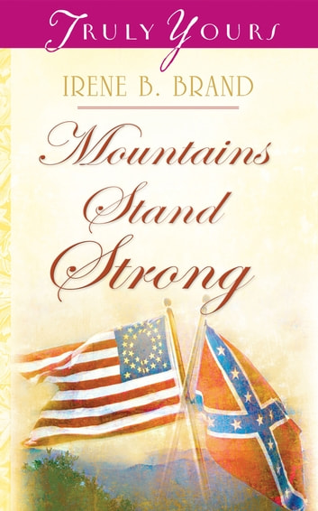 Mountains Stand Strong ebook by Irene B. Brand