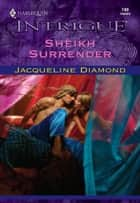 Sheikh Surrender ebook by Jacqueline Diamond