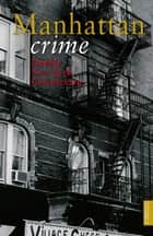 Manhattan crime - Dunkle New York Geschichten eBook by Antje Steinhäuser, Gabriele Kossack, Nicole Joens,...