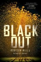 Blackout ebook by Robison Wells