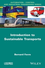 Introduction to Sustainable Transports ebook by Bernard Favre
