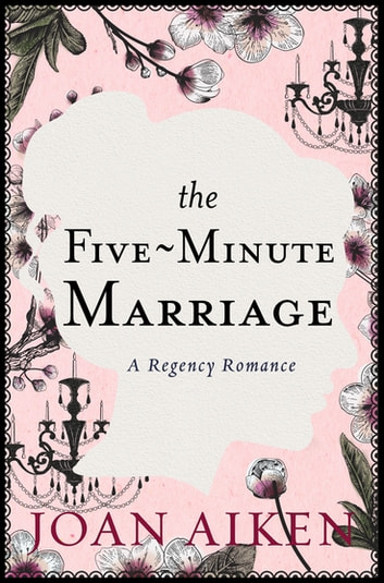 The Five-Minute Marriage ebook by Joan Aiken