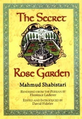 The Secret Rose Garden ebook by Mahmud Shabistari, David R. Fidele