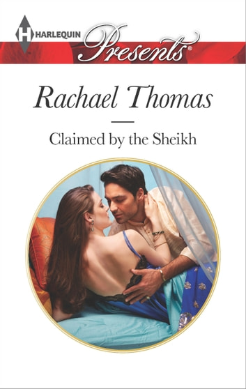 Claimed by the Sheikh 電子書 by Rachael Thomas