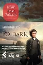 Ross Poldark ebook by Winston Graham, Matteo Curtoni, Maura Parolini