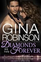 Diamonds Are Truly Forever ebook by Gina Robinson