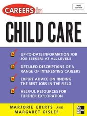 Careers in Child Care ebook by Eberts, Marjorie