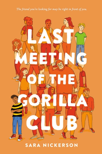 Last Meeting of the Gorilla Club ebook by Sara Nickerson